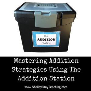 Mastering Addition Strategies Using The Addition Station