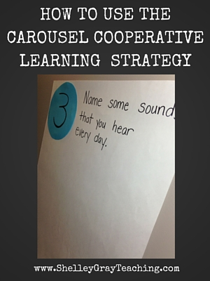 How To Use The Cooperative Learning Carousel Strategy Shelley Gray