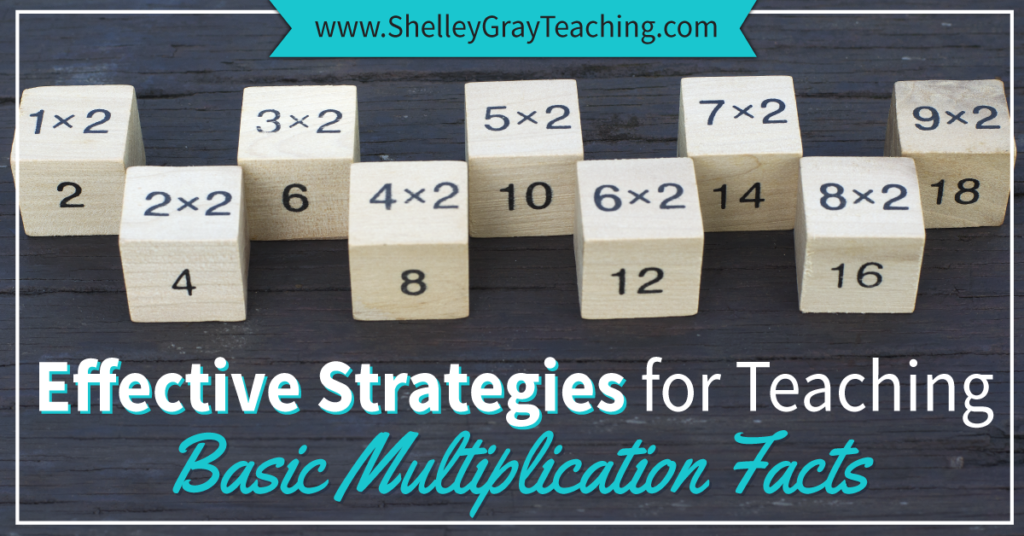 Effective Strategies For Teaching The Basic Multiplication Facts