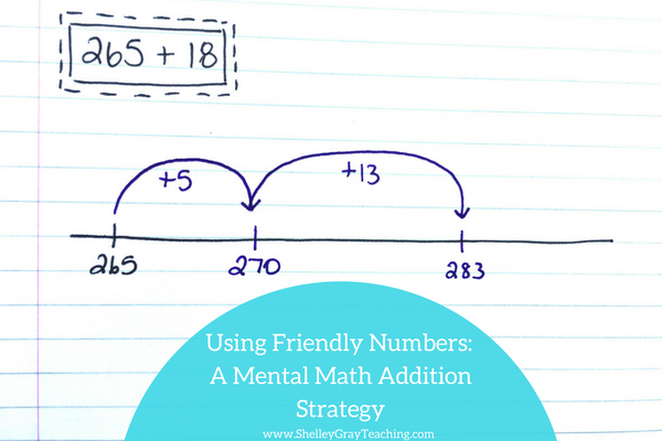 using friendly numbers mental math addition strategy