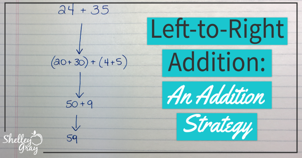 left to right addition strategy