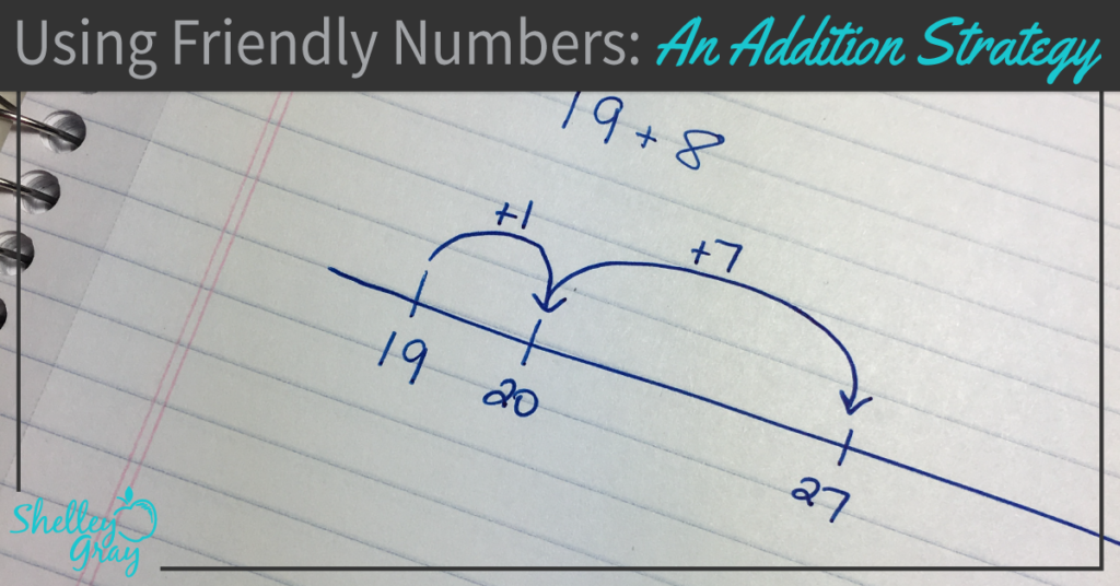 friendly numbers mental math addition strategy