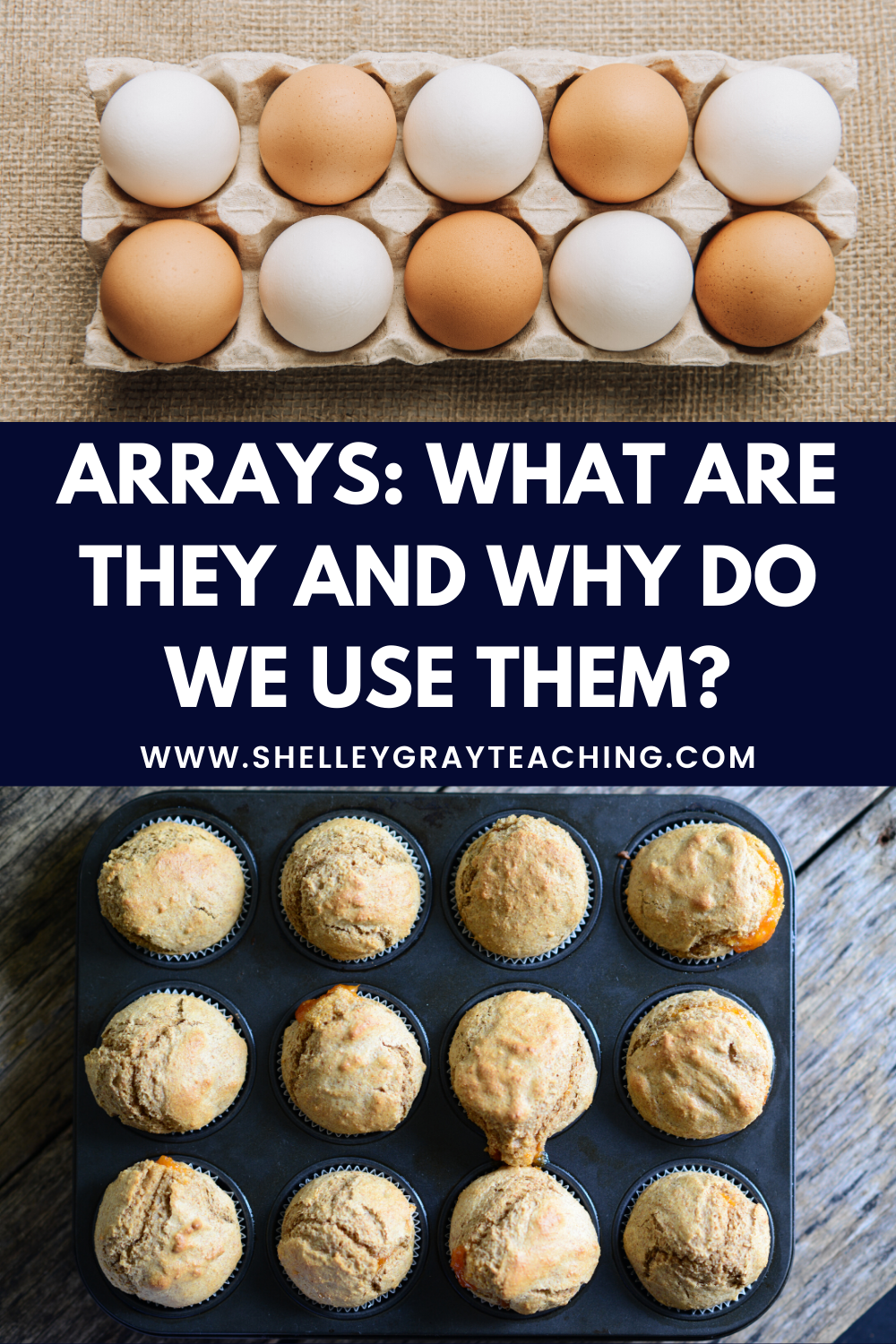 Arrays: What Are They and Why Do We Use Them?