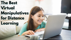The Best Virtual Manipulatives for Distance Learning